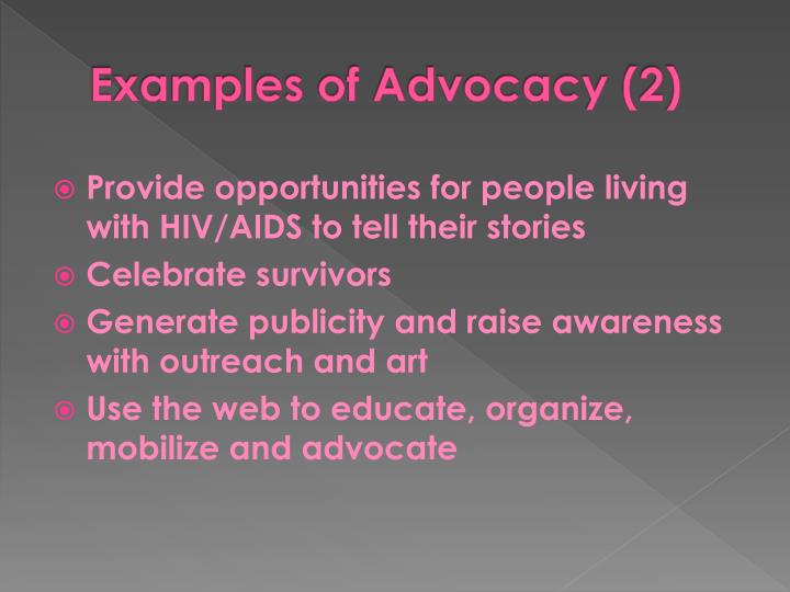 Examples of Advocacy (2)