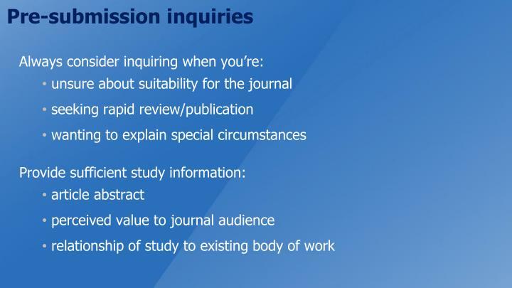 Pre-submission inquiries