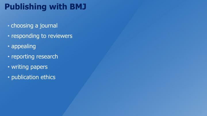Publishing with BMJ