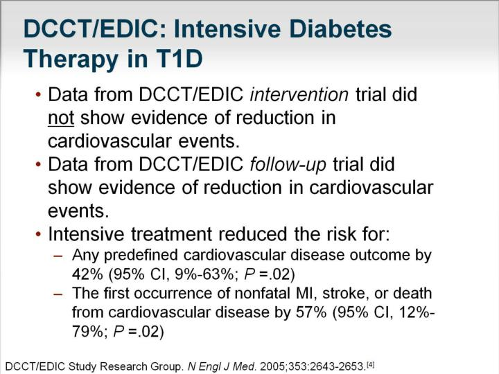 DCCT/EDIC: Intensive Diabetes Therapy in T1D