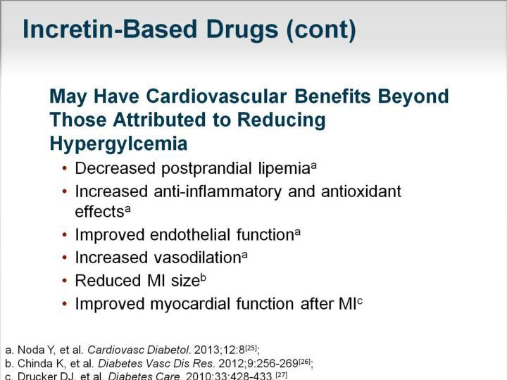 Incretin-Based Drugs (cont)