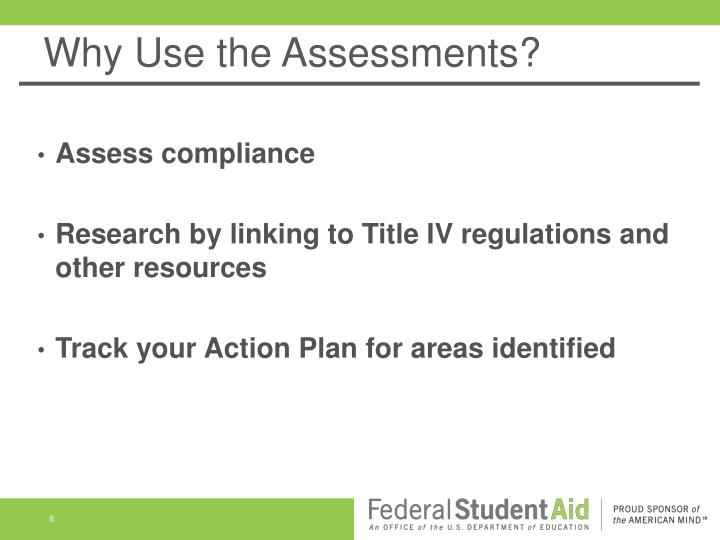 Why Use the Assessments?
