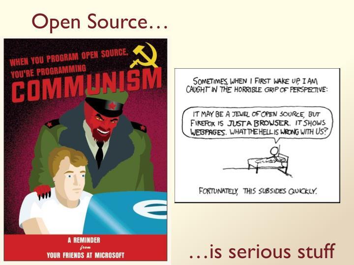 Open Source…