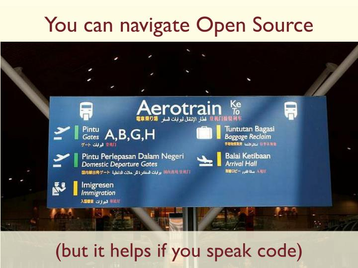 You can navigate Open Source