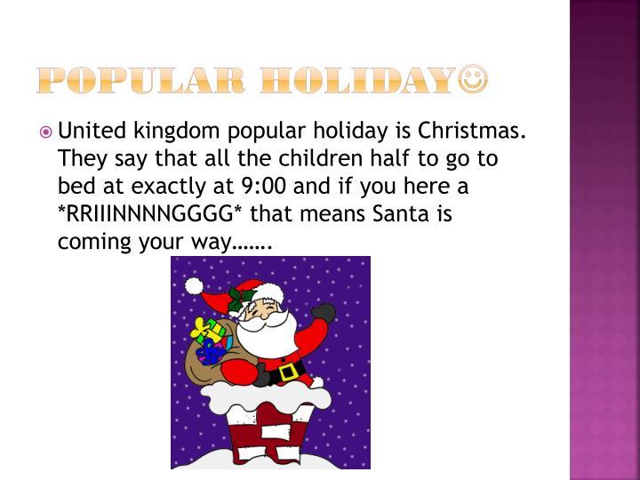 Popular holiday