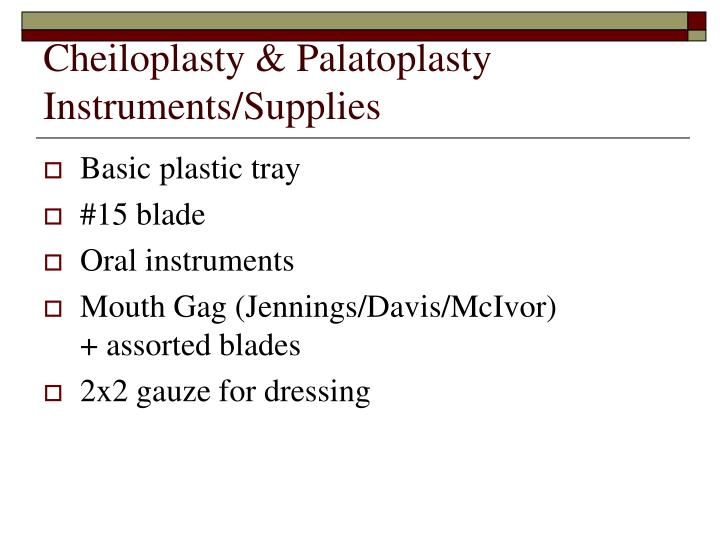 Cheiloplasty & Palatoplasty Instruments/Supplies