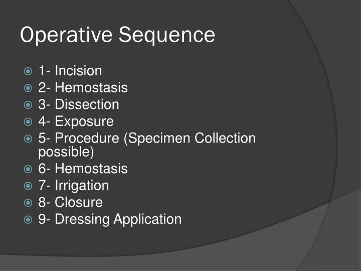 Operative Sequence