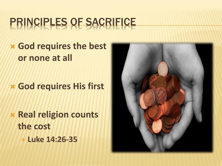 Principles of sacrifice
