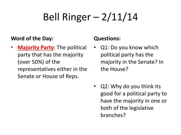 Bell Ringer – 2/11/14