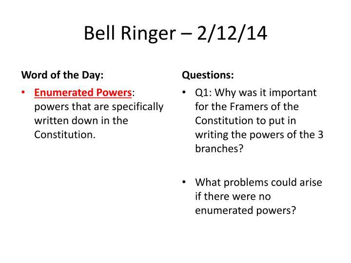 Bell Ringer – 2/12/14