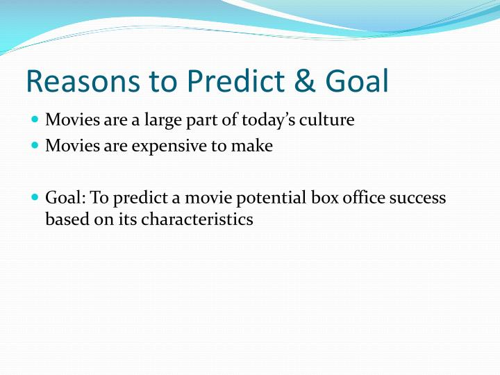 Reasons to Predict & Goal