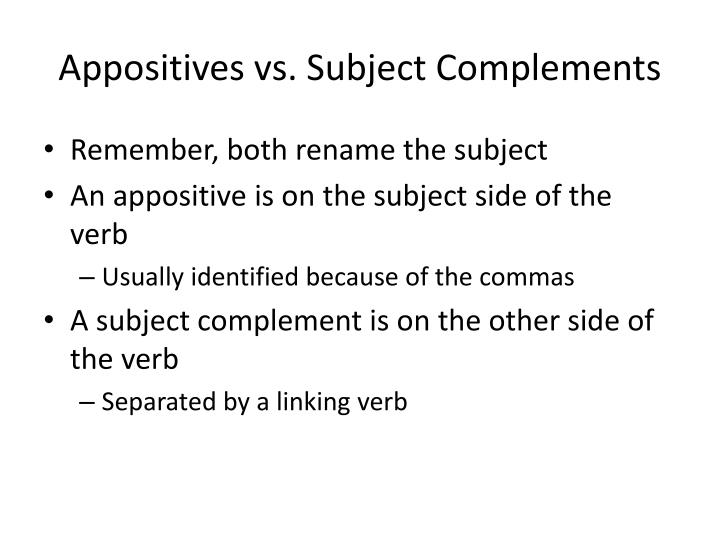 Appositives vs subject complements