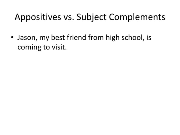 Appositives vs subject complements1