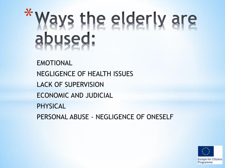 Ways the elderly are abused: