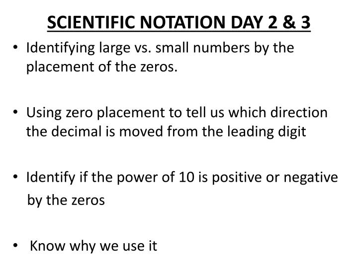 SCIENTIFIC NOTATION DAY 2 & 3