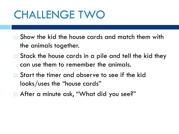 CHALLENGE TWO