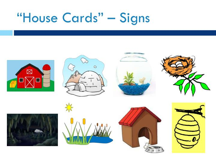 """""""House Cards"""" – Signs"""