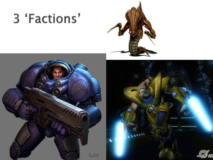 3 'Factions'