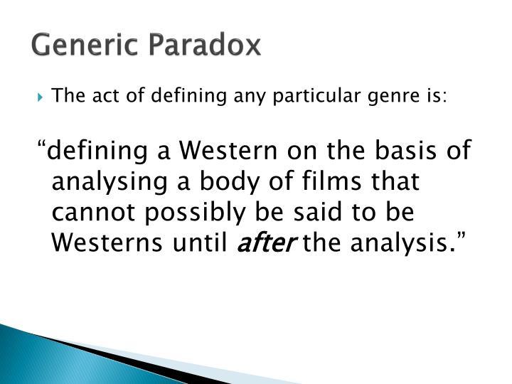 Generic Paradox