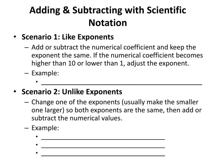 Adding & Subtracting with Scientific Notation