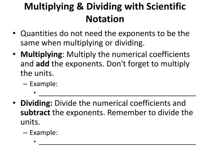 Multiplying & Dividing with Scientific Notation
