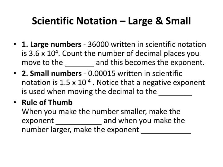 Scientific Notation – Large & Small