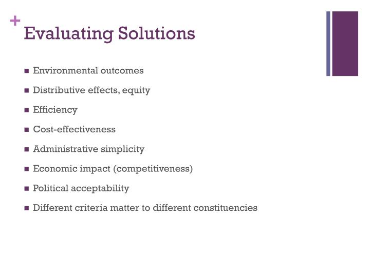 Evaluating Solutions