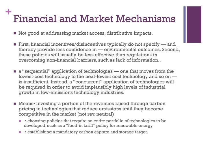 Financial and Market Mechanisms
