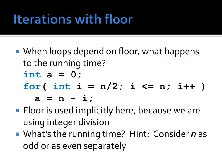 Iterations with floor