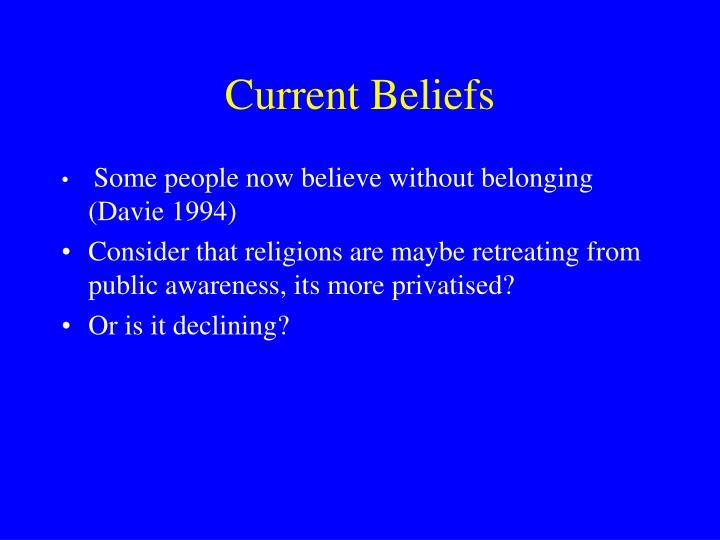 Current Beliefs