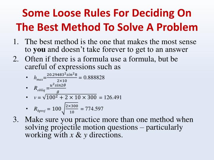 Some Loose Rules For Deciding On The Best Method To Solve A Problem