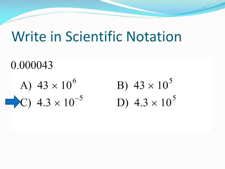 Write in Scientific Notation