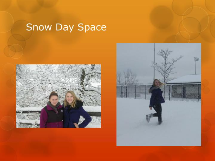 Snow Day Space