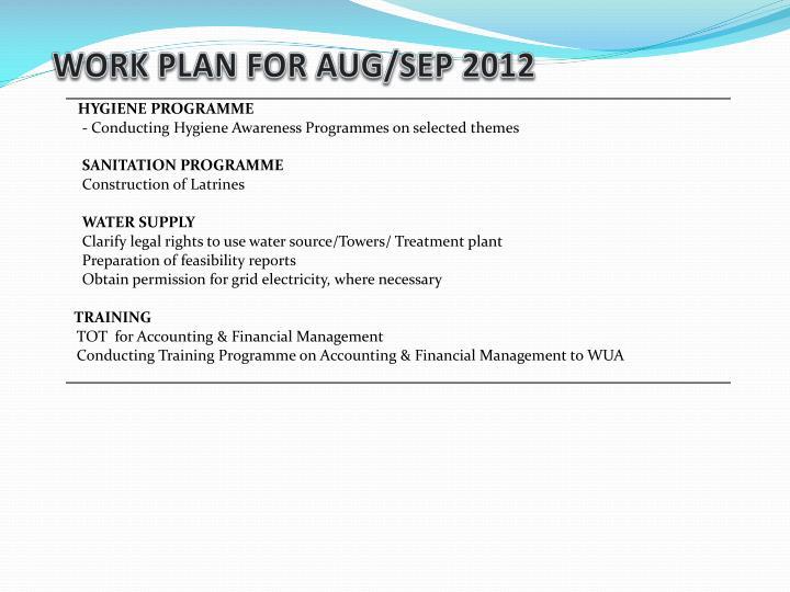 WORK PLAN FOR AUG/SEP 2012