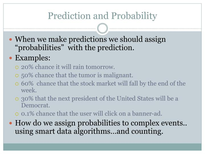 Prediction and Probability