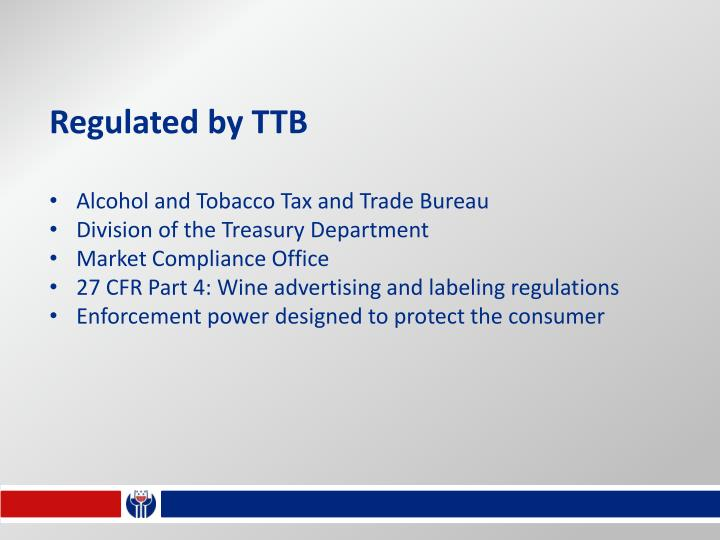 Regulated by TTB