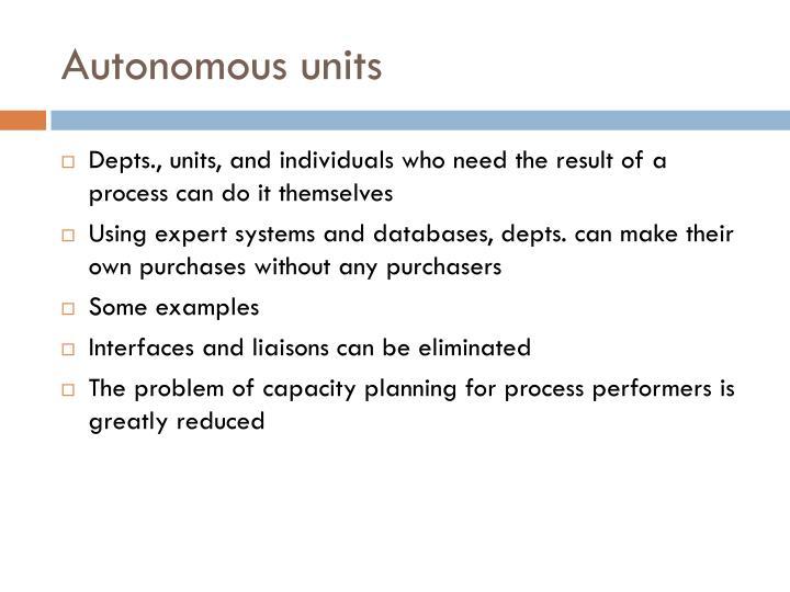 Autonomous units