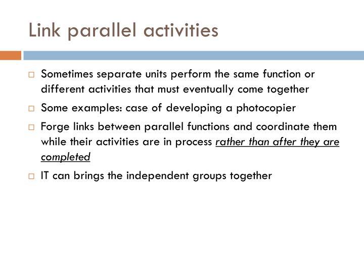 Link parallel activities