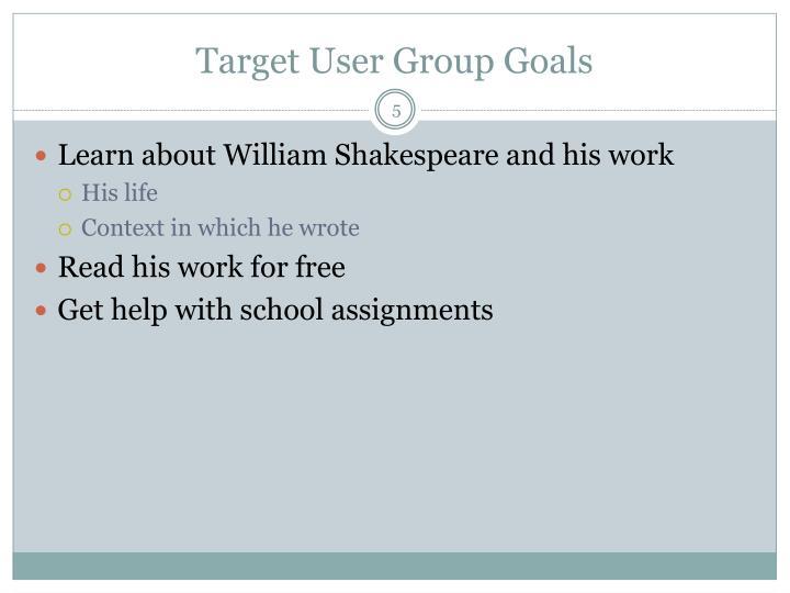 Target User Group Goals