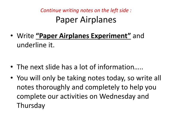 Continue writing notes on the left side :
