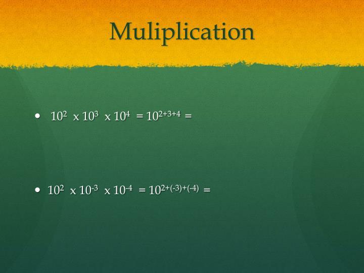 Muliplication
