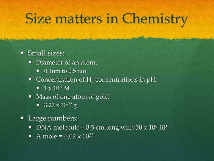 Size matters in chemistry