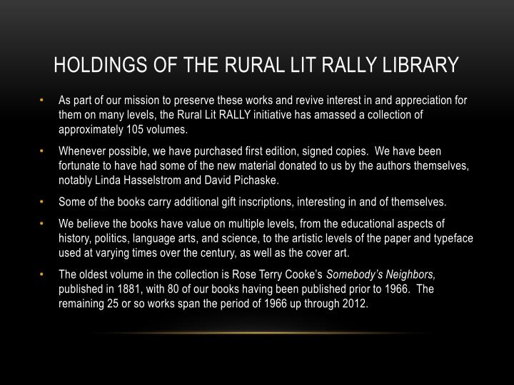 Holdings of the rural lit rally library