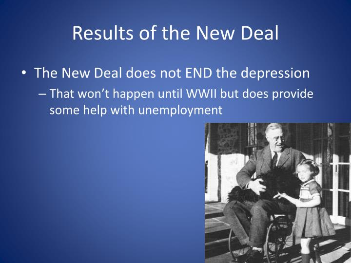 Results of the New Deal