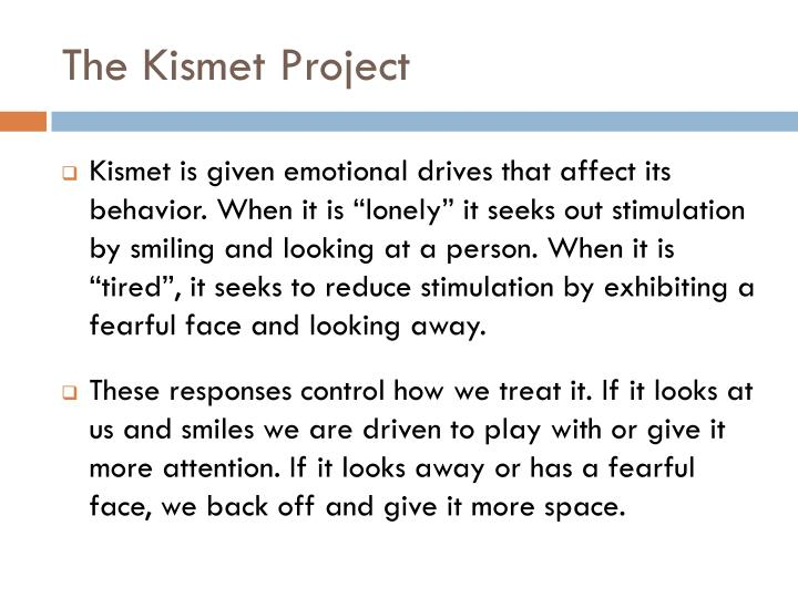 The Kismet Project