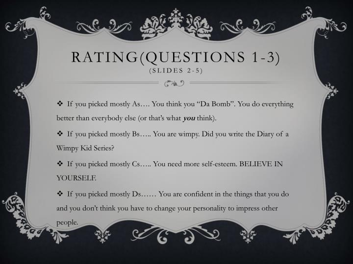 Rating(Questions 1-3)