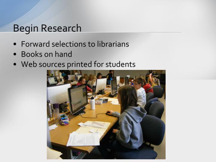 Begin Research
