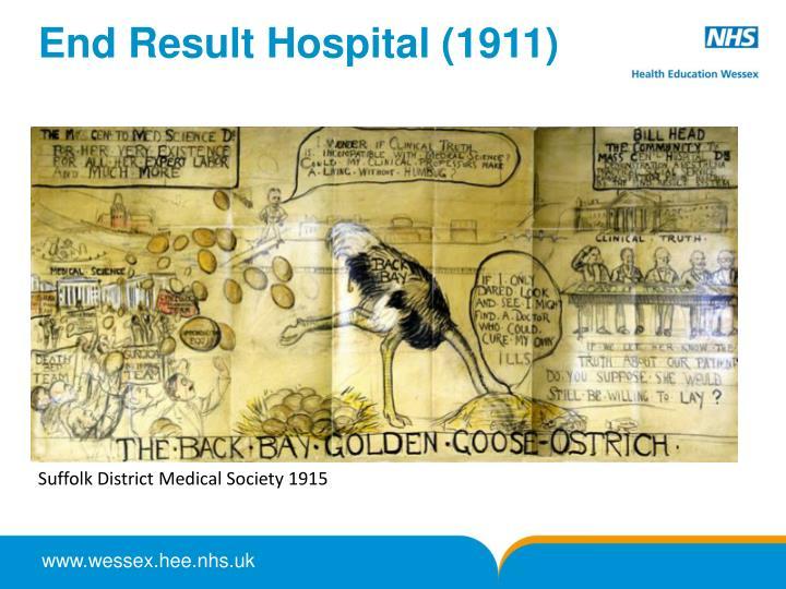 End Result Hospital (1911)