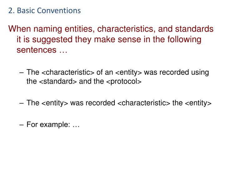 2. Basic Conventions
