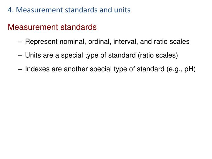 4. Measurement standards and units